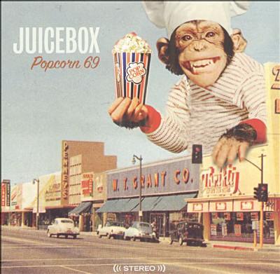 JuiceBox - Popcorn 69