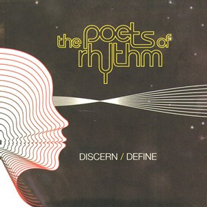 Poets of Rhythm - Discern Define