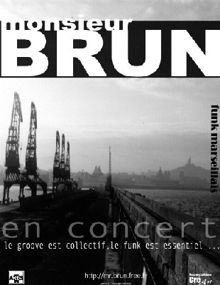 Monsieur BRUN - Marseille - Funk/Soul/Acid Jazz