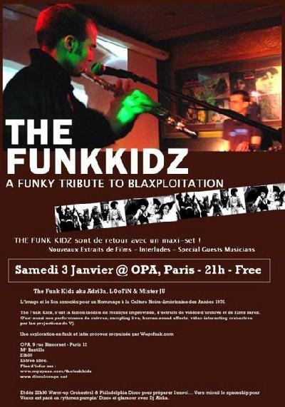 The Funk Kidz :: Super Show @ OPA, Paris :: Samedi 3 Février 2007