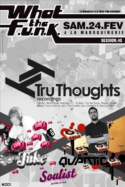 What The Funk #40 - TM Juke & Quantic
