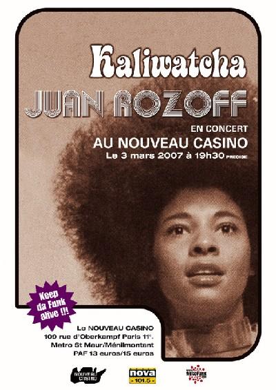Concert Partenaire : Juan Rozoff + Kaliwatcha au Nouveau Casino le 3 Mars 2007 (Paris) / Concert Partenaire