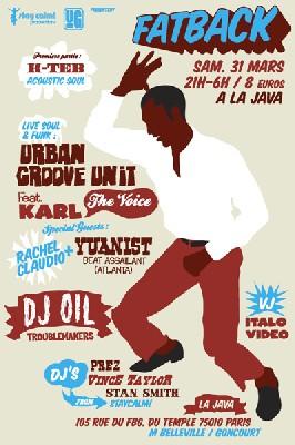 Fatback Night - Soirée Partenaire - Live Urban Groove Unit feat. Karl The Voice + Dj Oil - 31 Mars 2007