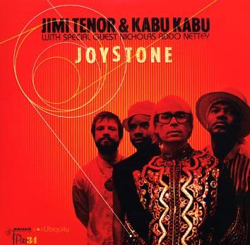 Jimi Tenor & Kabu Kabu - Joystone