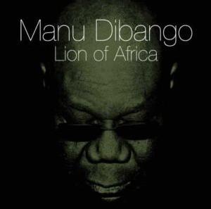 Manu Dibango - Lion Of Africa
