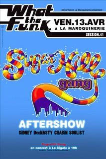 What The Funk #41 - Sidney (HIP HOP) & Chabin (Concert de Sugarhill Gang reporté)