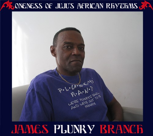 Interview - James 'Plunky' Branch (Oneness Of Juju)