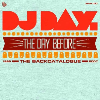 DJ Day - The Day Before (The Backcatalogue)