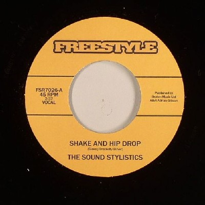 The Sound Stylistics - Shake And hip Drop