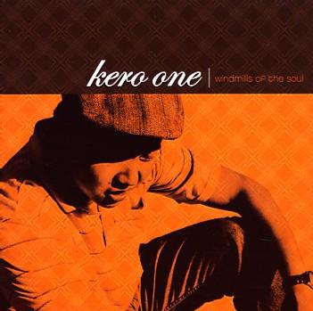 Kero One - Windmills Of My Soul