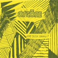 Orgone - The Duck Gravy