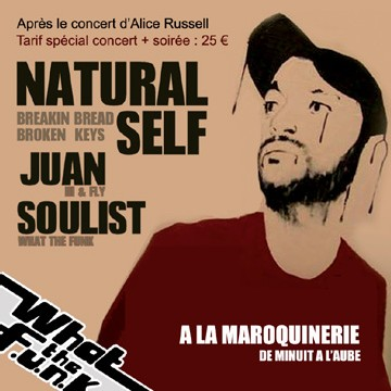What The Funk#44 - Dj Natural Self, Dj Juan, Dj Soulist