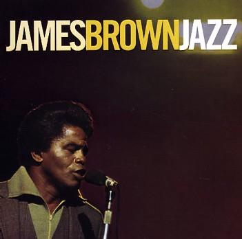 James Brown - Jazz