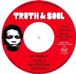 Lee Fields & The Expressions - My World/My love comes and goes