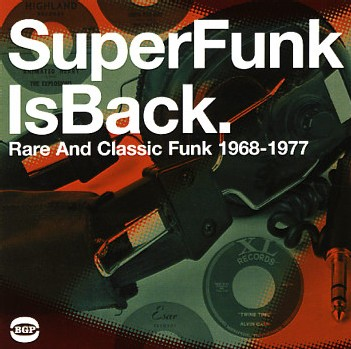 Super Funk Vol 5 - Super Funk Is Back - Rare & Classic Funk 1968 to 1977