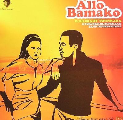 Djelimady Tounkara & l'Orchestre Super Rail Band International - Allo Bamako