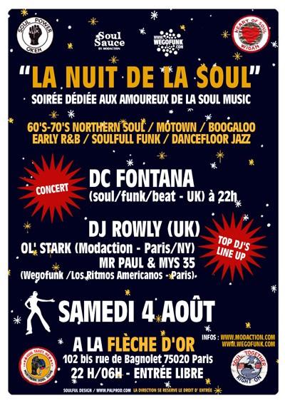 La Nuit de La Soul - Samedi 4 Août 2007 - La Flêche d'Or (Paris) - Live (Dc Fontana) + Dj's Internationaux