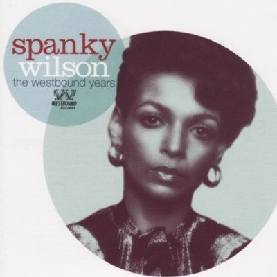 Spanky Wilson - The Westbound Years