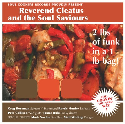 Reverend Cleatus and The Soul Saviours : 2 lbs of funk