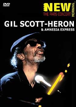 Gil Scott-Heron & Amnesia Express - The Paris Concert (New Morning)