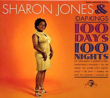 Sharon Jones and The Dap-Kings - 100 days, 100 Nights