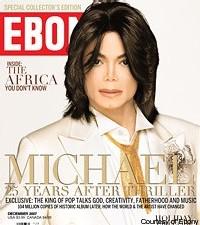 Interview - Michael Jackson (Ebony Magazine 2007 / Traduction Française par Richard Lecoq de MJ data bank )