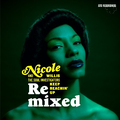Nicole Willis and the Soul Investigators - Keep reachin' up Remixed