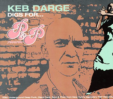 Keb Darge Digs For PandP