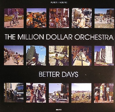 The Million Dollar Orchestra - Better Days