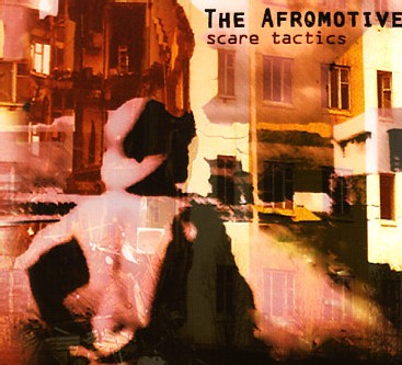 The Afromotive - Scare Tactics