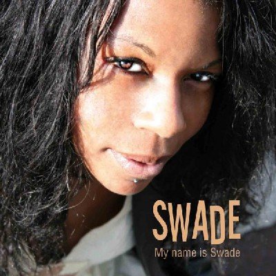 Swade - My Name is Swade