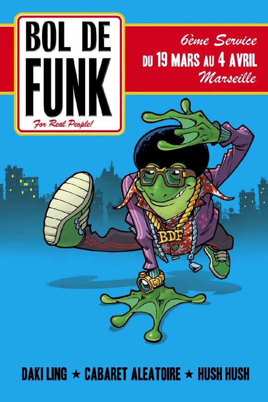 Festival Bol de Funk #6 - 19, 21 et 22 Mars et 4 avril 2008 à Marseille