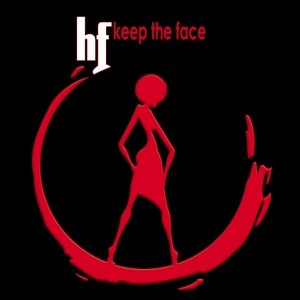 HF - Keep The Face