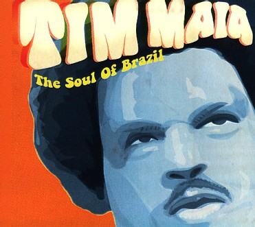 Tim Maia - The Soul of Brazil