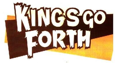 Kings Go Forth - Milwaukee (USA)