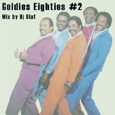 Goldies Eighties #2 Mix by Dj Olaf