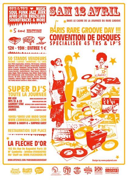 Paris Rare Groove Day #5 - Samedi 12 Avril 2008 à Paris - Live + Dj's + Convention de Disques