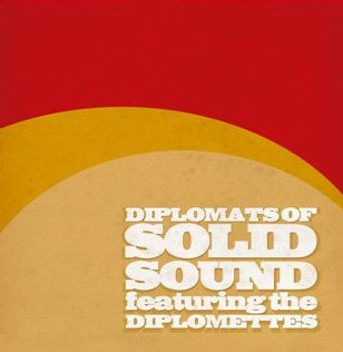 The Diplomats of Solid Sound feat. The Diplomettes - Plenty Nasty