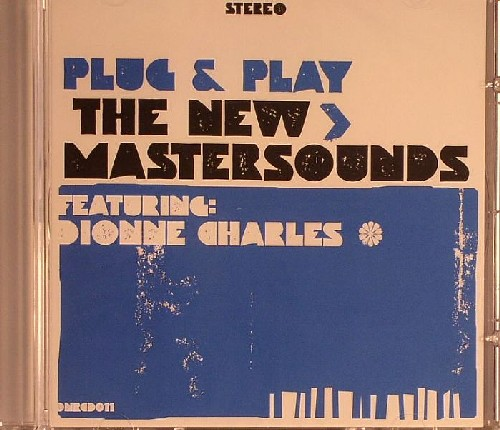 The New Mastersounds - Plug & Play feat. Dionne Charles