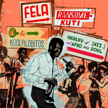 Fela Kuti – Lagos Baby 1963/1969