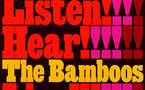 The Bamboos - Listen Hear ... The Bamboos Live
