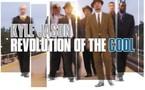 Kyle Jason - Revolution of The Cool