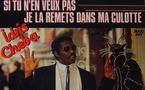 Idris Cheba - Si tu n'en veux pas je la remets dans ma culotte