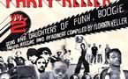 Party Keller Vol.2 - Sons & Daughters Of Funk, Boogie, Soulful Reggae & Afrobeat Compiled By Florian Keller