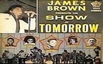 James Brown - James Brown Presents His Show Of Tomorrow