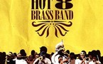 The Hot 8 Brass Band - Rock With the Hot 8