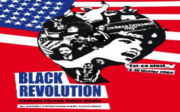 Festival Black Revolution à Saint Denis du 4 au 10 Février 2009