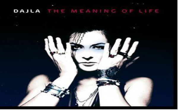 Dajla - The meaning Of Life