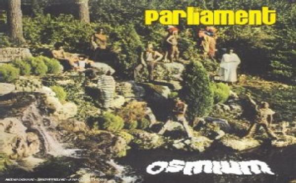 Parliament - Osmium / Rhemium / First Thangs