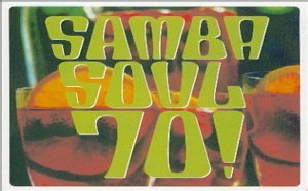Samba Soul 70 !